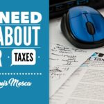 We Need to talk about your taxes by Louis Mosca